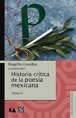 Historia Critica De La Poesia Mexicana Tomo Ii
