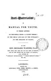 The anti-materialist; a manual for youth: in 3 letters