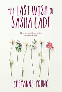 The Last Wish of Sasha Cade Book