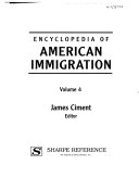 Encyclopedia of American Immigration: Immigrant groups in America (cont'd)