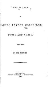 The Works of Samuel Taylor Coleridge, Prose and Verse ...