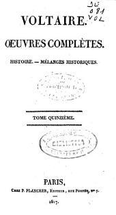 Oeuvres complètes: Histoire.-Mélanges historiques, Volume15