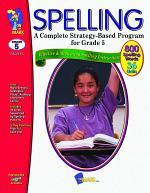 Spelling Gr. 5 A Complete Strategy Based Program