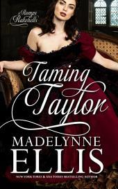 Taming Taylor