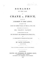 "Remarks on the Case of Crane v. Price, and on the judgment in that action, ... establishing the validity of Mr. Crane's patent for the combined use of the hot air blast and anthracite or stone coal, as ""An Improvement in the Manufacture of Iron."""