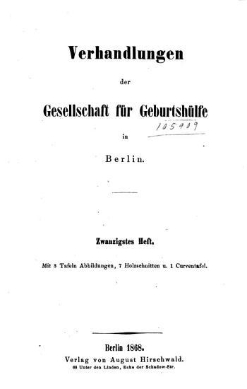 Verhandlungen der Gesellschaft f  r geburtsh  lfe in Berlin PDF