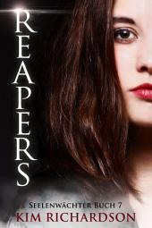 Reapers, Seelenwächter, Buch 7