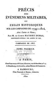 Précis des Évènements militaires ou Essai historique sur les Campagnes de 1799 à 1814: Volume11
