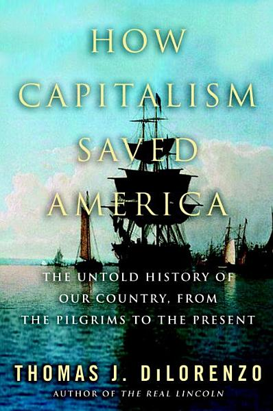 Download How Capitalism Saved America Book