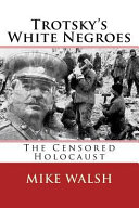 Trotsky s White Negroes