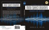 Motor Speech Disorders: Diagnosis & Treatment: Edition 2