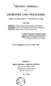 Receuil général des anciennes lois françaises, depuis l'an 420 jusqu' à la révolution de 1789: contenant la notice des principaux monumens des mérovingiens, ...