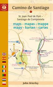 Camino de Santiago Maps: St. Jean Pied de Port - Santiago de Compostela, Edition 10