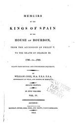 Memoirs Of The Kings Of Spain Of The House Of Bourbon Book PDF