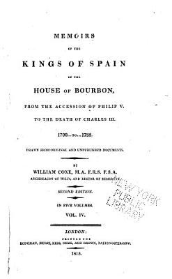 Memoirs of the Kings of Spain of the House of Bourbon