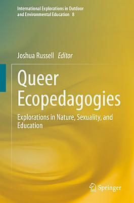 Queer Ecopedagogies