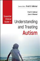 Essential Clinical Guide to Understanding and Treating Autism PDF