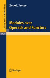 Modules over Operads and Functors