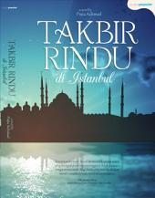 TAKBIR RINDU DI ISTANBUL