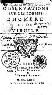 Observations sur les poèmes d'Homère et de Virgile