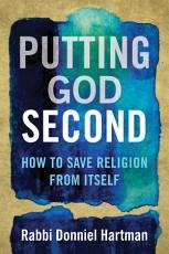 Putting God Second