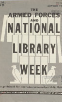 Armed Forces and National Library Week, a Guidebook for Local Observance, April 8-14, 1962