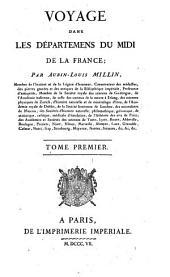 Voyage dans les déepartemens du midi de la France: Volume 1