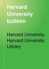 Harvard University Bulletin: Volume 6