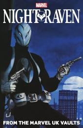 Night Raven: From The Marvel Uk Vaults, Volume 1