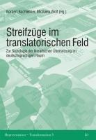 Streifz  ge im translatorischen Feld PDF