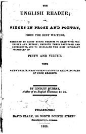 The English reader: or, Pieces in prose and verse, selected from the best writers ...