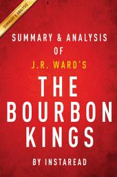 The Bourbon Kings: by J.R. Ward | Summary & Analysis