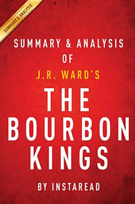 The Bourbon Kings  by J R  Ward   Summary   Analysis