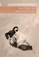 Rhetoric in Neoliberalism