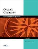 Organic Chemistry: Guided Inquiry for Recitation, Volume 2