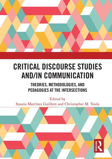 Critical Discourse Studies and in Communication PDF