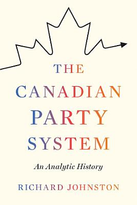 The Canadian Party System