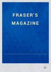 Fraser's Magazine: Volume 22