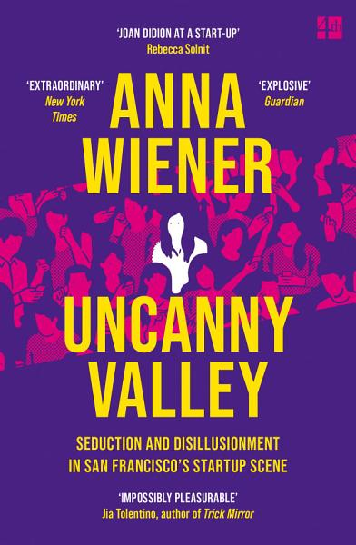 Download Uncanny Valley  A Memoir Book