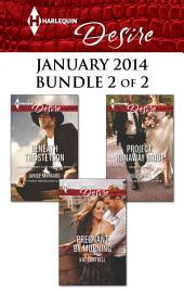 Harlequin Desire January 2014 - Bundle 2 of 2: Beneath the Stetson\Pregnant by Morning\Project: Runaway Bride