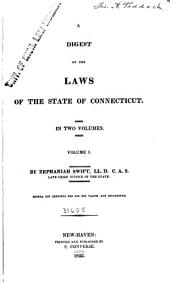 A Digest of the Laws of the State of Connecticut ...