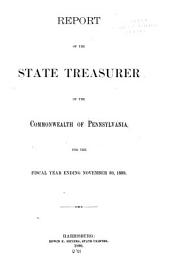 Annual Report of the State Treasurer of the Commonwealth of Pennsylvania, on the Finances of the State