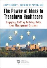 The Power of Ideas to Transform Healthcare PDF