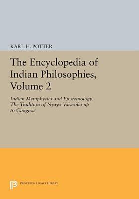 The Encyclopedia of Indian Philosophies  Volume 2