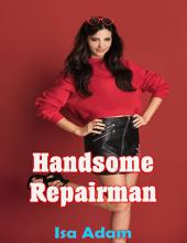 Handsome Repairman