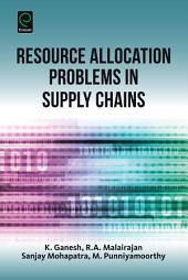 Resource Allocation Problems in Supply Chains