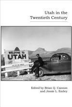 Utah in the Twentieth Century PDF