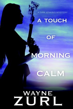 A Touch of Morning Calm PDF