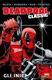 Deadpool Classic: Gli Inizi