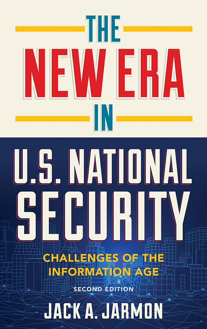 The New Era in U.S. National Security